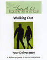 Walking Out Your Deliverance